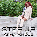 "AIMA KHOJE RELEASES SINGLE ""STEP UP"""