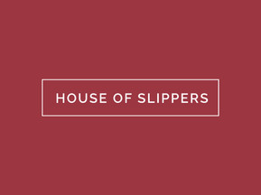 Click Here To Visit House Of Slippers