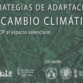 Mesa Inaugural - «Estrategias de adaptación al cambio climático; de la COP al espacio valenciano»