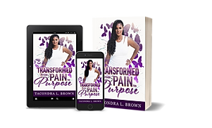Transformed From Pain to Purpose
