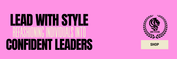 Swarthy Lion | Lead With Style Refashioning Individuals into Confident Leaders