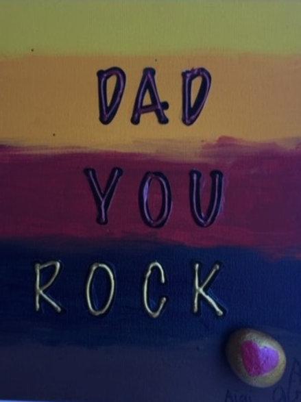 """""""Dad! You Rock"""""""