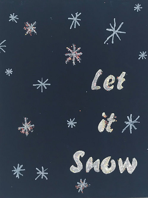 """Let it Snow"""