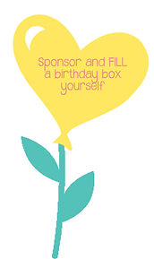 Sponsor and fill a birthday box