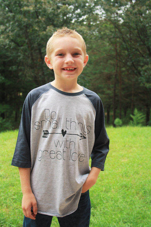 """Kids T-Shirt """"Do Small Things With Great Love"""""""