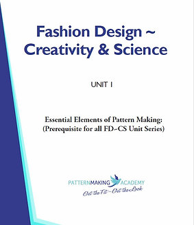 Unit 1 - Essential Elements of Pattern Making:(Prerequisite for all FD~CS Units)