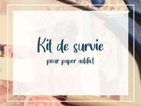 Kit de survie pour paper addict