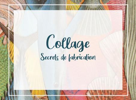 Collage, secret de fabrication