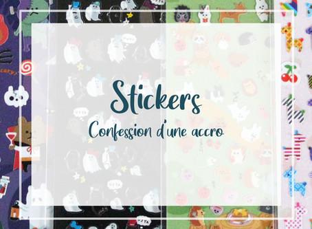 Stickers. Confession d'une accro.