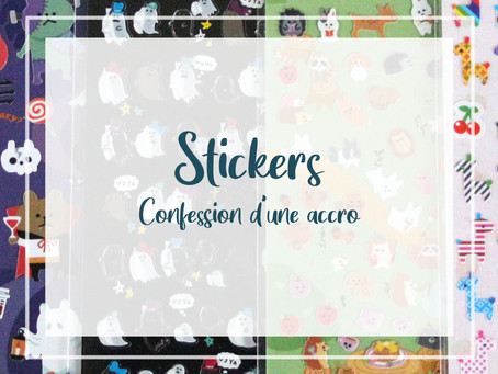 Stickers. Confession d'une accro.