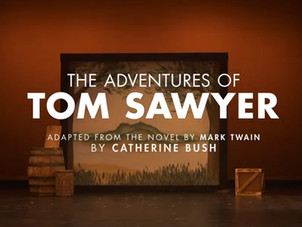 The Adventures of Tom Sawyer: A Barter Theater Production