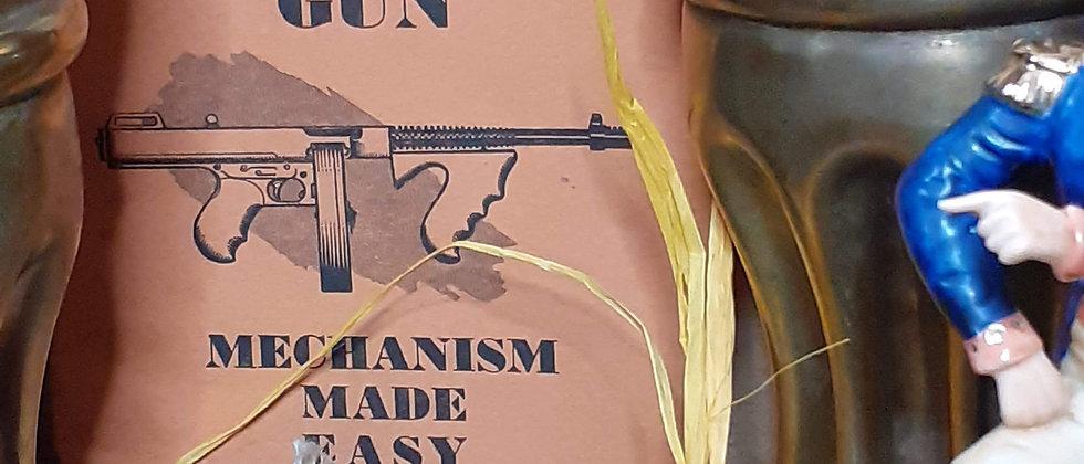 The Thompson Submachine Gun instruction manual