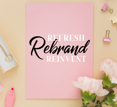 5 Crucial Signs you will notice when it is Time for a Rebrand