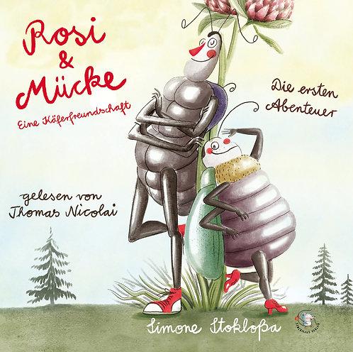 Rosi & Mücke - Die ersten Abenteuer (Audiodatei)
