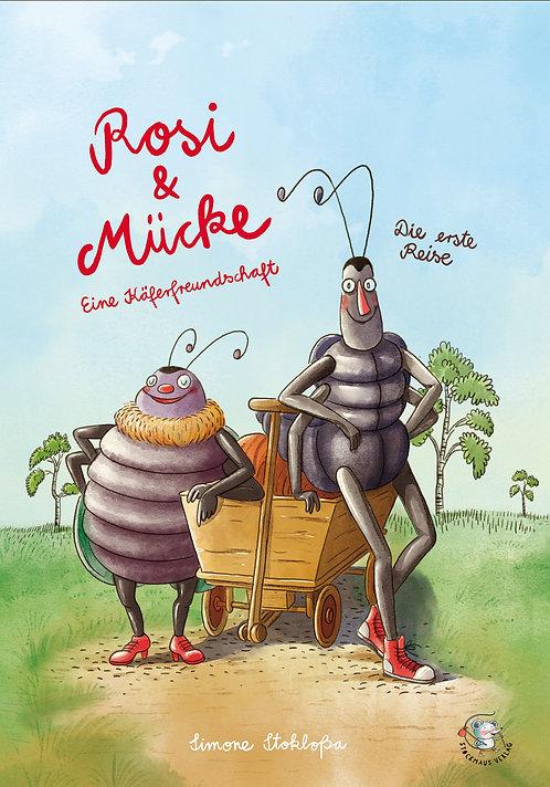 Rosi & Mücke - Die erste Reise -