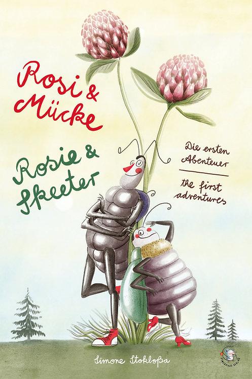Rosi & Mücke - Rosie & Skeeter