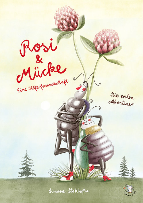 Rosi & Mücke - Die ersten Abenteuer -