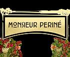 Monsieur Periné