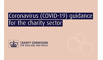 Coronavirus (COVID-19) guidance for the charity sector - Guidance to help with running your charity