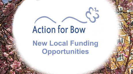 Action for Bow Funding - Tower Hamlets