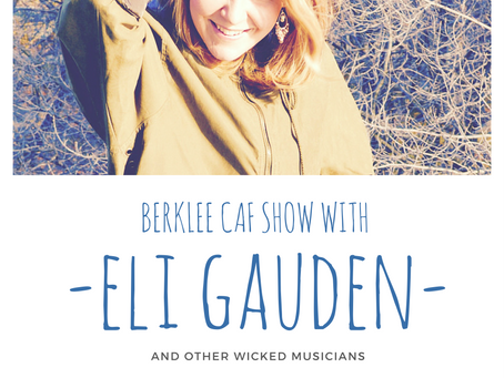 Caf Show at Berklee - coming up