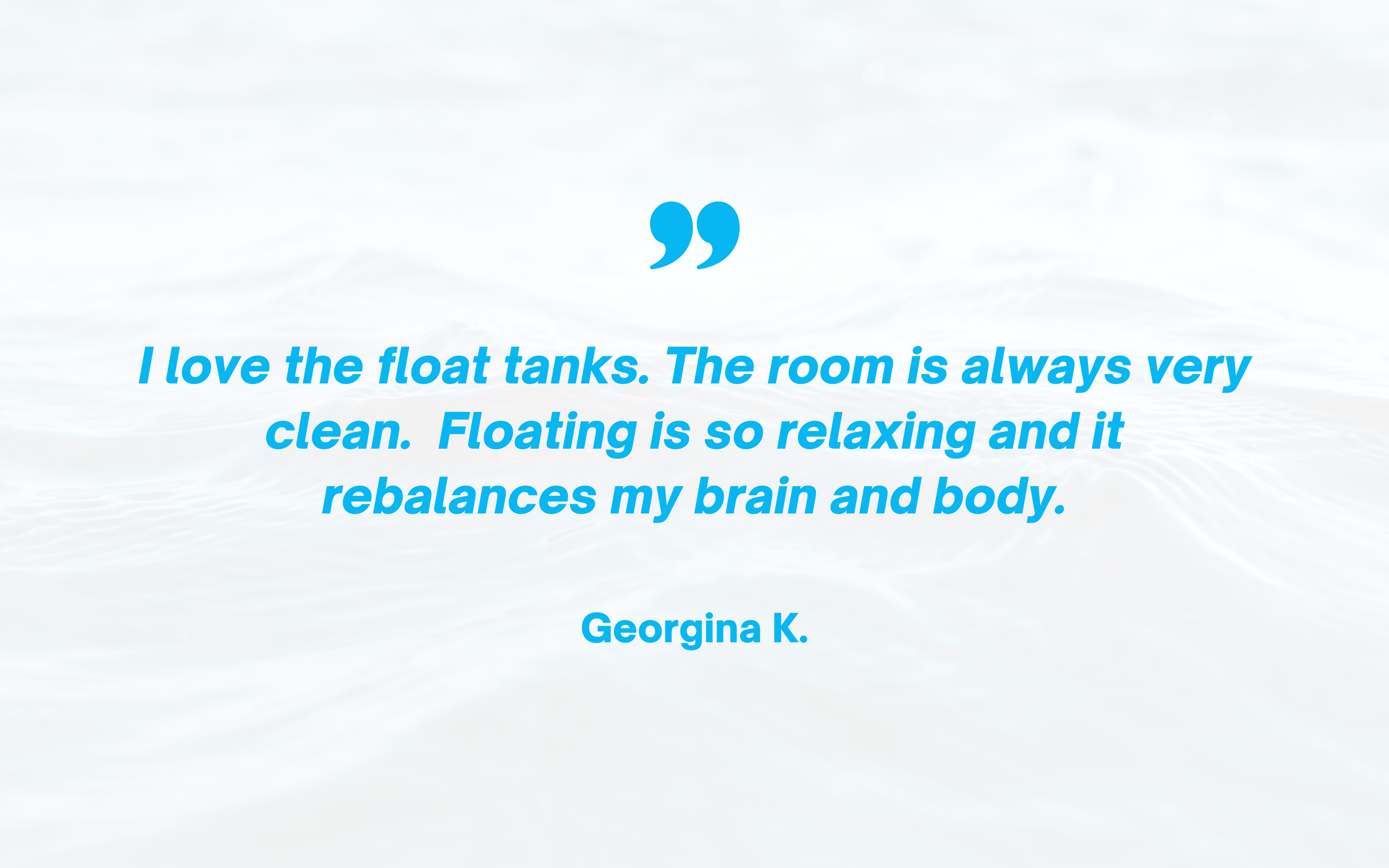 I love the float tanks
