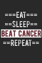Eat Sleep Beat Cancer.jpg