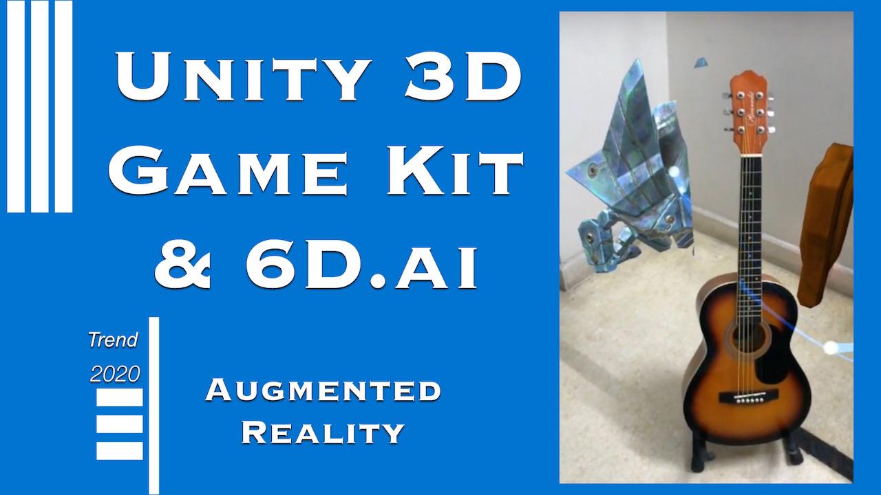 3D Gamekit & 6D.ai