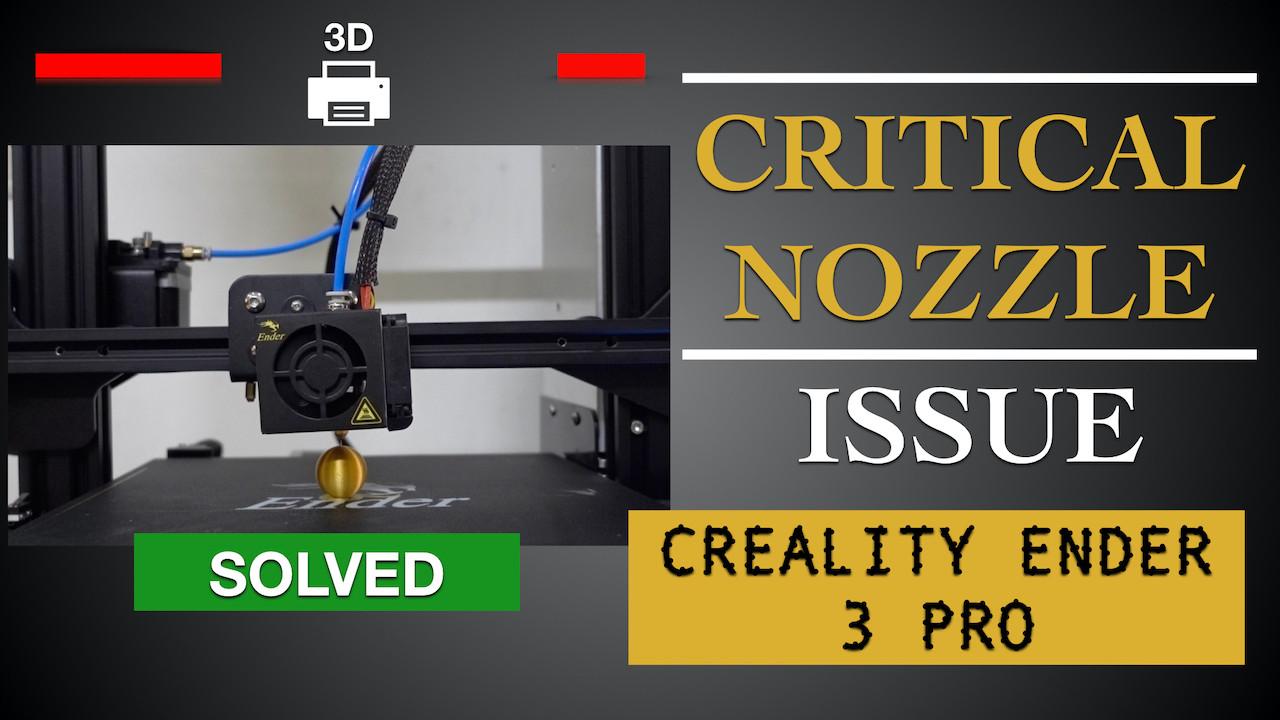Critical Nozzle Issue