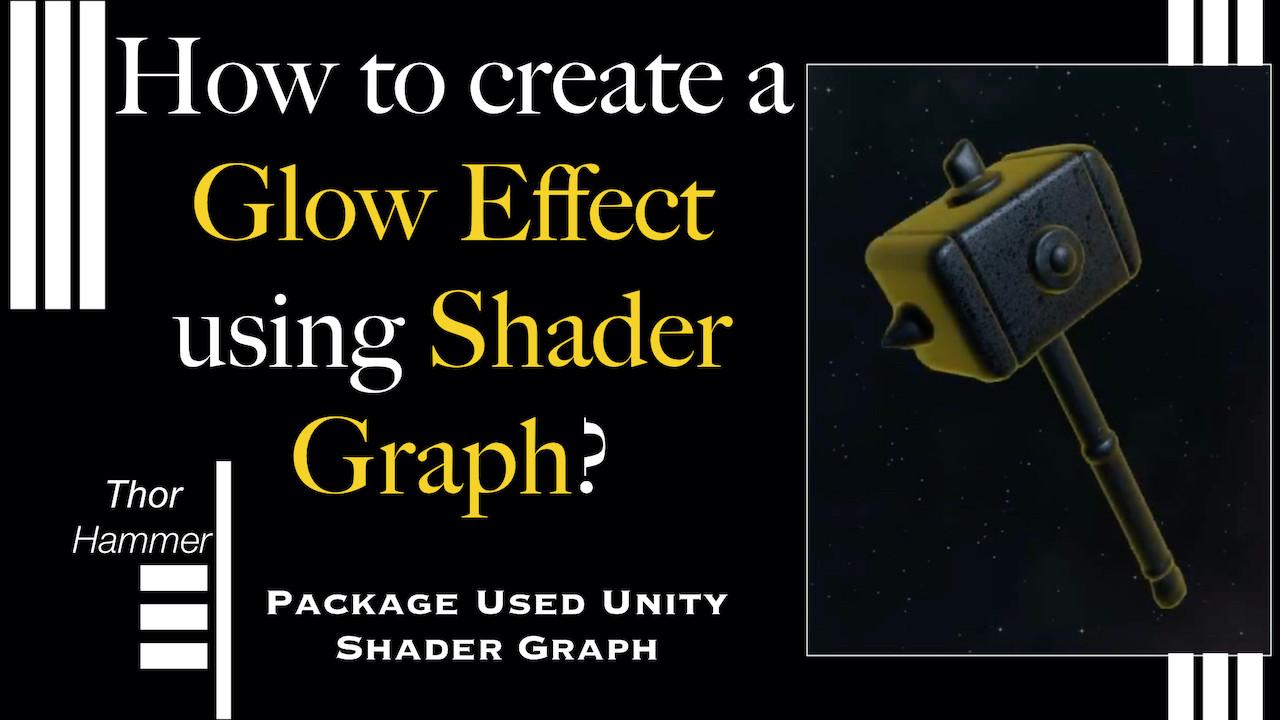 Shader Graph Glow Effect