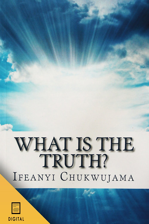 What is The Truth? (DIGITAL VERSION)