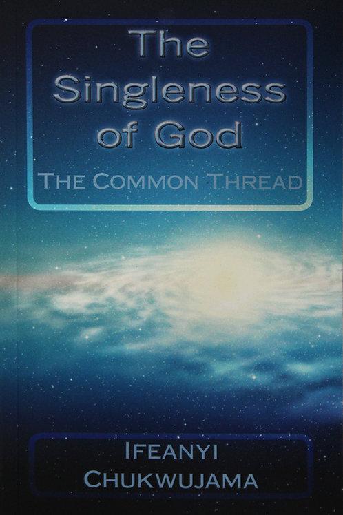 The Singleness of God!