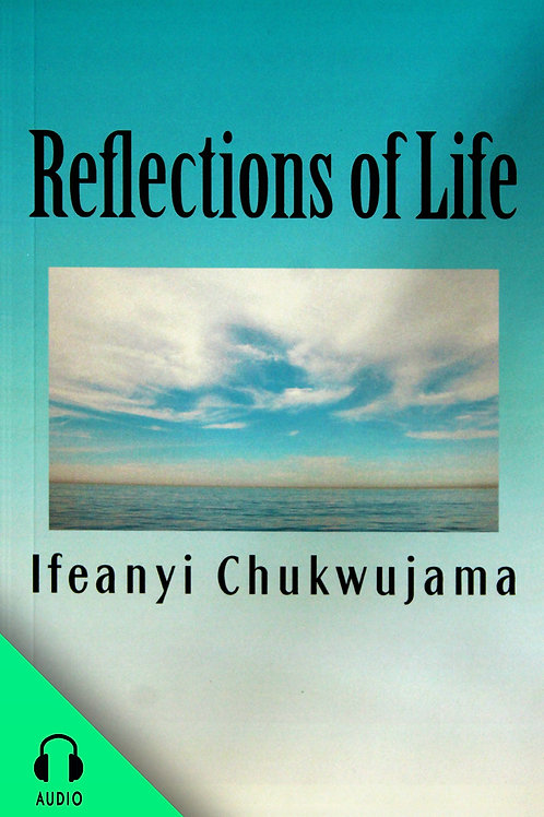 Reflections of Life (AUDIO BOOK)