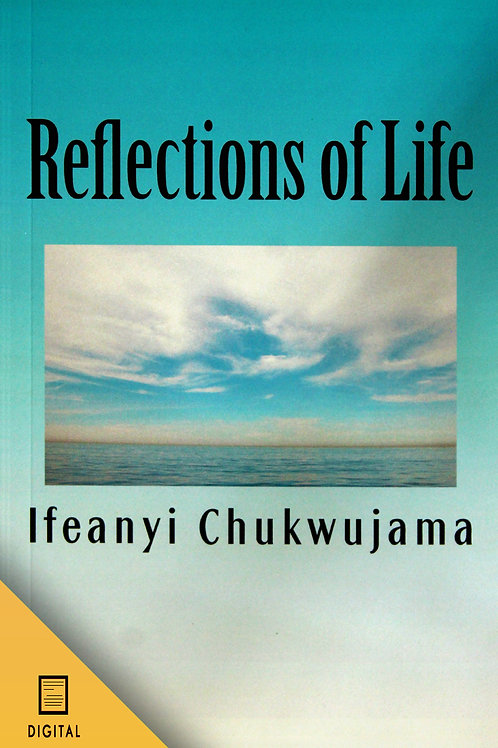 Reflections of Life (DIGITAL VERSION)