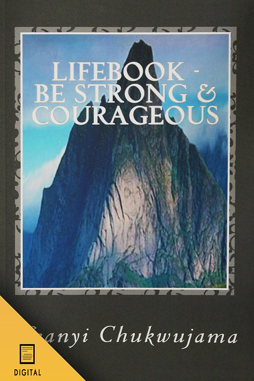 LifeBook: Be Strong and Courageous! (DIGITAL VERSION)