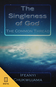 The Singleness of God! (DIGITAL BOOK)