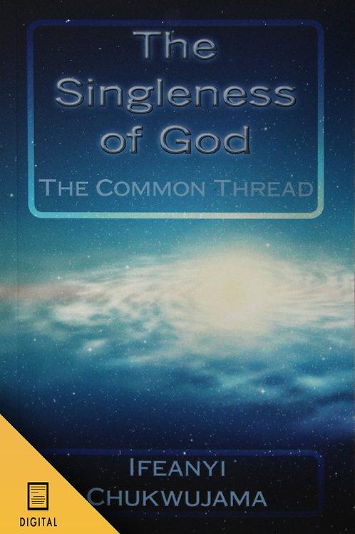The Singleness of God! (DIGITAL BOOK)