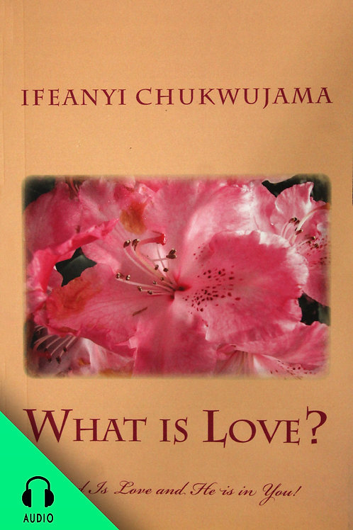 What is Love (AUDIO BOOK)