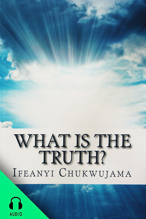 What is the Truth (AUDIO BOOK)