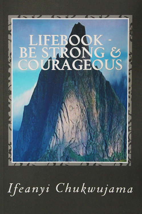 LifeBook: Be Strong And Courageous!