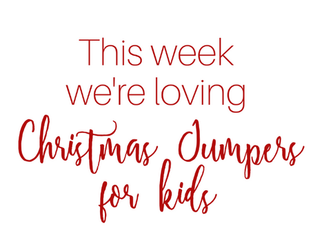 This week we're loving: Christmas jumpers, for kids!