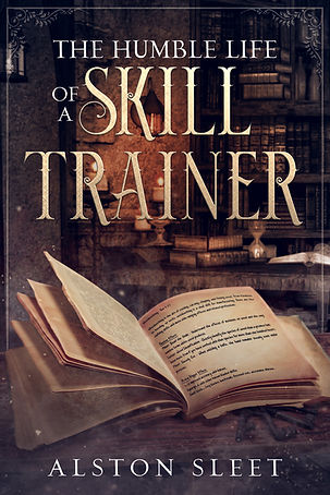 Cover of 'The Humble Life of a Skill Trainer'