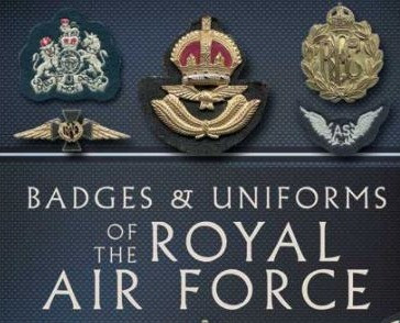 Review - Badges & Uniforms of the Royal Air Force by Malcolm C Hobart