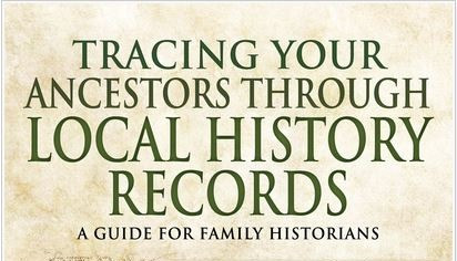 Review – Tracing your Ancestors through Local History Records by Jonathan Oates