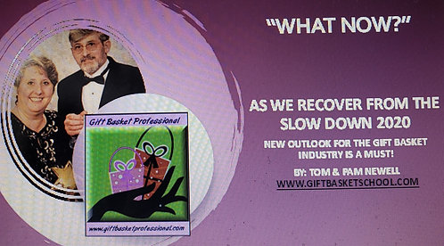 """Oct  """"What Now?"""" Recovery 2020 quick class on re-opening your gift basket store"""