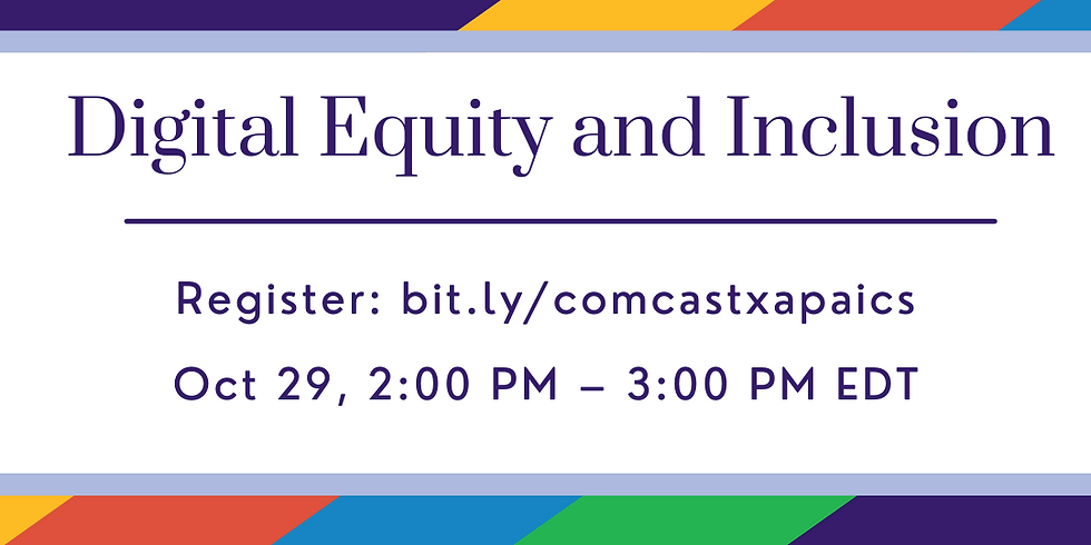 Digital Equity and Inclusion with Comcast