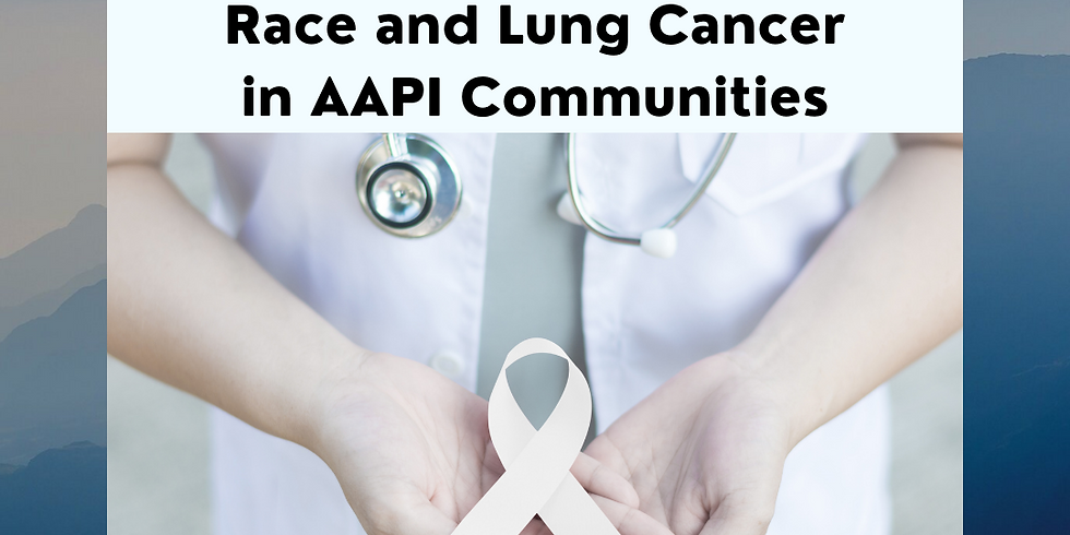 Race and Lung Cancer in AAPI Communities