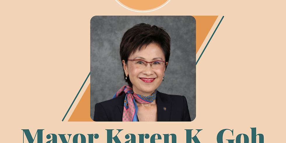 APAICS in Conversation: Mayor Karen K. Goh