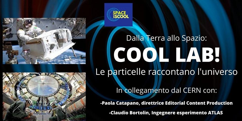 Cool Lab! Le particelle raccontano l'universo - LIVESTREAM