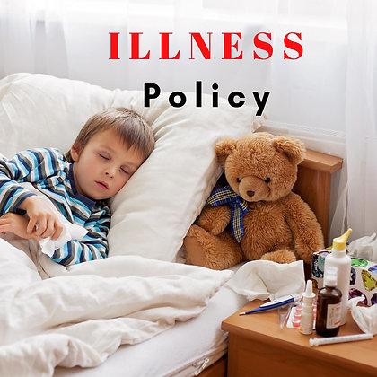 Editable Illness Policy